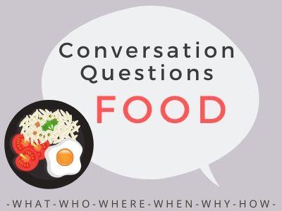 Conversation Questions - Food 1