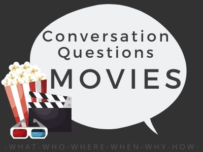 Conversation Questions - Movies 1